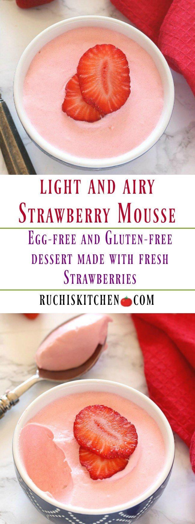 A light and airy Eggless Strawberry Mousse made with fresh strawberries and homemade whipped cream. An incredibly delicious and luscious treat perfect for your Valentine's day or any other day celebrations! #mousse #eggfree #glutenfree #dessert #eggfreemousse #strawberries #valentines #easydessert