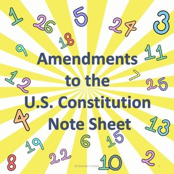 Fill-in-the-blank student note sheet that accompanies the Amendments to the U.S. Constitution Powerpoint. Also includes the complete set of notes for the teacher.