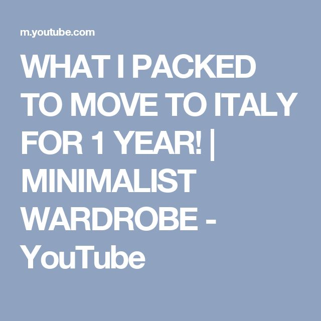 WHAT I PACKED TO MOVE TO ITALY FOR 1 YEAR! | MINIMALIST WARDROBE - YouTube