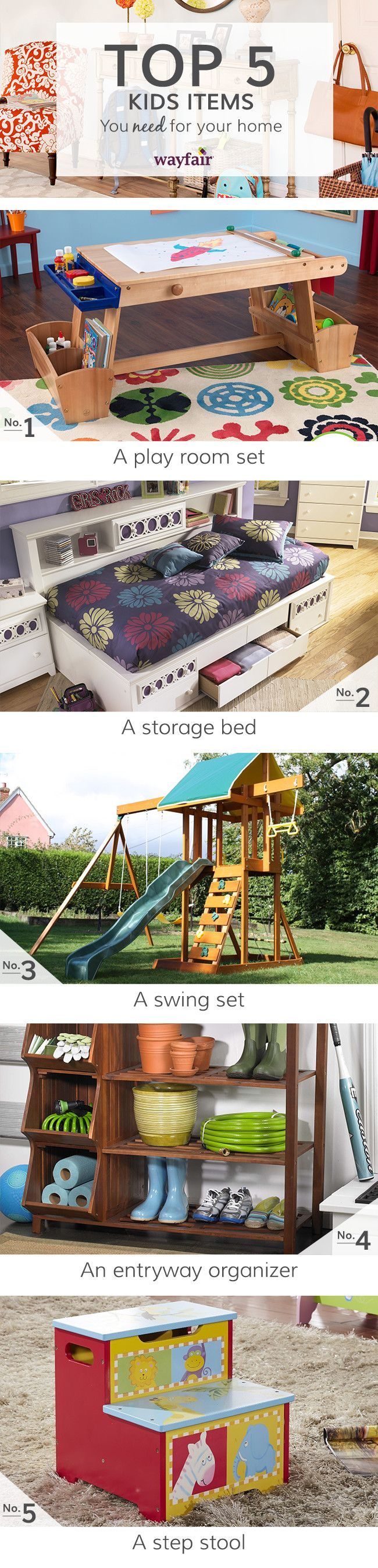 When designing a room for kids, durable multi-purpose pieces with added storage are your best bet. Look for ultra functional pieces like benches with cubbies, desks with extra drawers, and roomy bins with handles so the toys don't pile up. Visit Wayfair and sign up today to get access to exclusive deals everyday up to 70% off. Free shipping on all orders over $49.