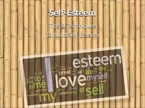 How to Raise Your Self Esteem - YouTube