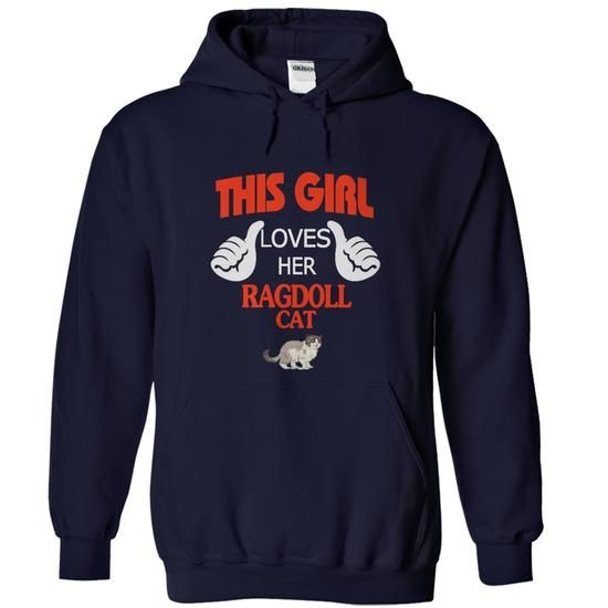 This Girl loves her Ragdoll Cat - 01 - #hipster tshirt #tshirt jeans. LIMITED TIME PRICE => https://www.sunfrog.com/Pets/This-Girl-loves-her-Ragdoll-Cat--01-NavyBlue-Hoodie.html?68278