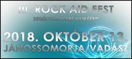 Immáron harmadik alkalommal kerül megrendezésre a Rock Aid Fest elnevezésű minifesztivál, mely egy beteg kisfiú, Bertalan Vilike gyógykezelésének a támogatására szerveződött. Az elmúlt években tucatnyi remek rockzenekar állt az ügy mögé, és lépett fel ingyen a fesztiválon.