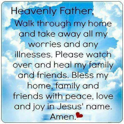 Our Home From Scratch: Heavenly Father, Heal And Watch Over My Friends And Family
