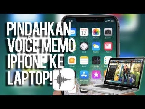 Mau Tau Cara Pindahkan Voice Memo Iphone Ke Laptop Iphone Trik Android Laptop