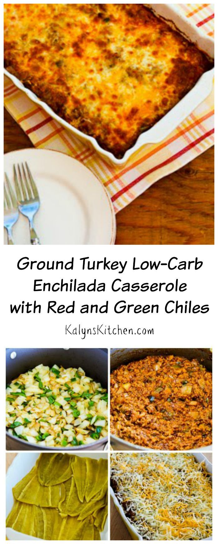 Add this Ground Turkey Low-Carb Enchilada Casserole with Red and Green Chiles to your #BackToSchool recipe collection; the family will love this one! [from KalynsKitchen.com] #LowCarb #Casserole