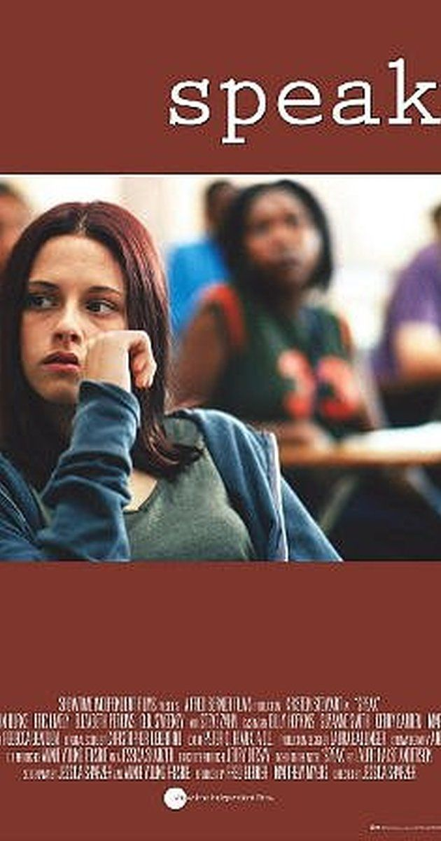 Directed by Jessica Sharzer.  With Kristen Stewart, Elizabeth Perkins, Dick Hagerman, Allison Siko. After a blurred trauma over the summer, Melinda enters high school a selective mute. Struggling with school, friends, and family, she tells the dark tale of her experiences, and why she has chosen not to speak.