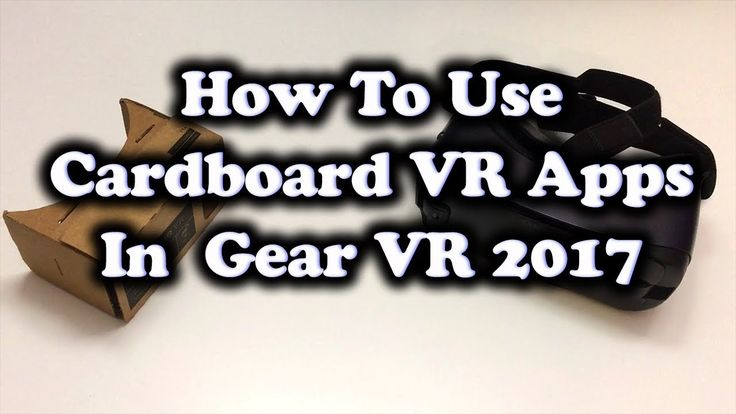 How To Use Google Cardboard VR Apps With Gear VR 2017... No Third Party App Required!