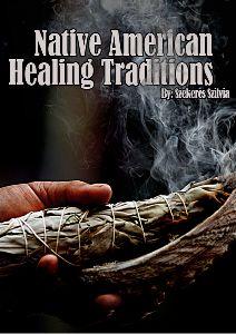 Native American Healing Traditions Volume 1 - Joomag