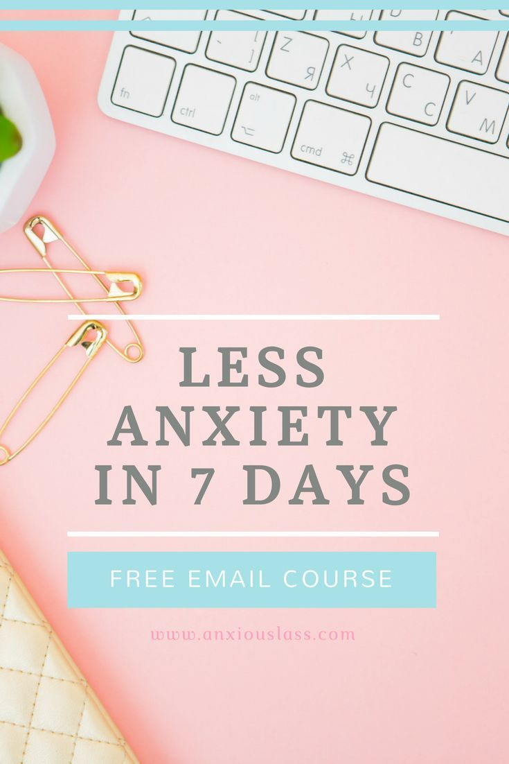 Free Email Course to help reduce your Anxiety. Less Anxiety in 7 Days.   Anxiety, Anxiety Disorder, Social Anxiety, Social Anxiety Disorder, Free, Email Course, Reduce Anxiety, Anxiety tips, Tips, Advice, Help