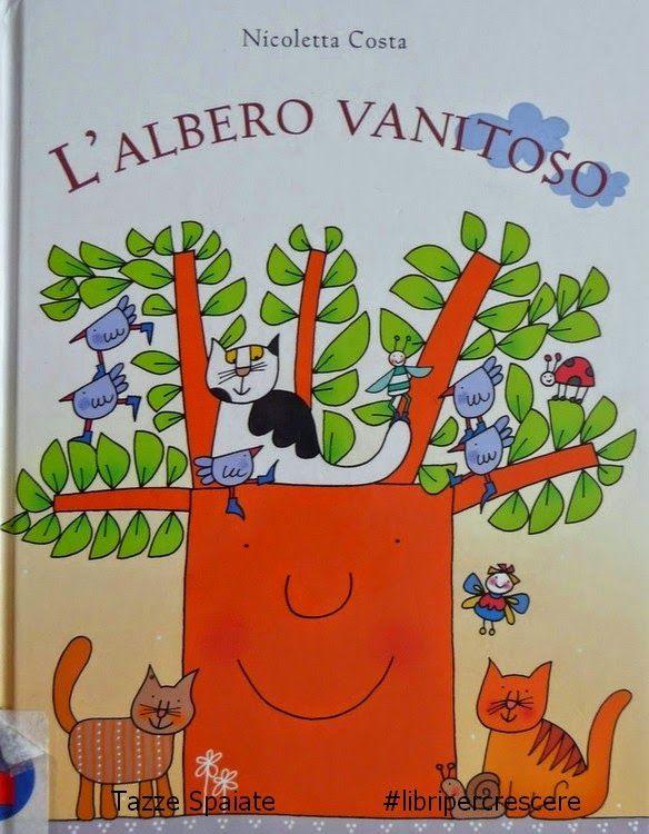Mamma Aiuta Mamma: L'albero vanitoso di Nicoletta Costa http://mammaaiutamamma2014.blogspot.it/2014/10/albero-vanitoso-nicoletta-costa.html
