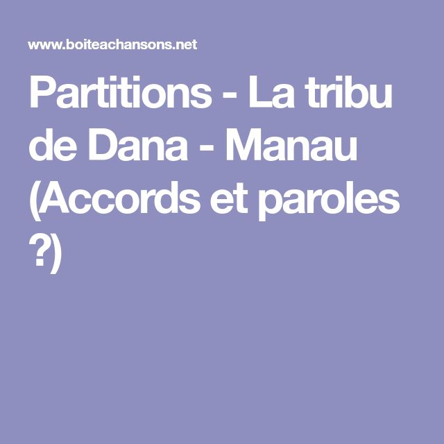 Partitions - La tribu de Dana - Manau (Accords et paroles  ♫)