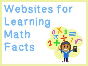 These websites for learning math facts will help your child master the basic facts.