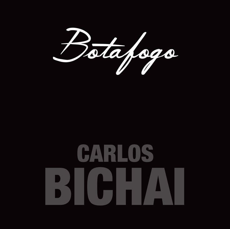 Botafogo - Carlos Bichai - https://geo.itunes.apple.com/ca/album/botafogo/id1077044050?at=11l6aD&app=itunes