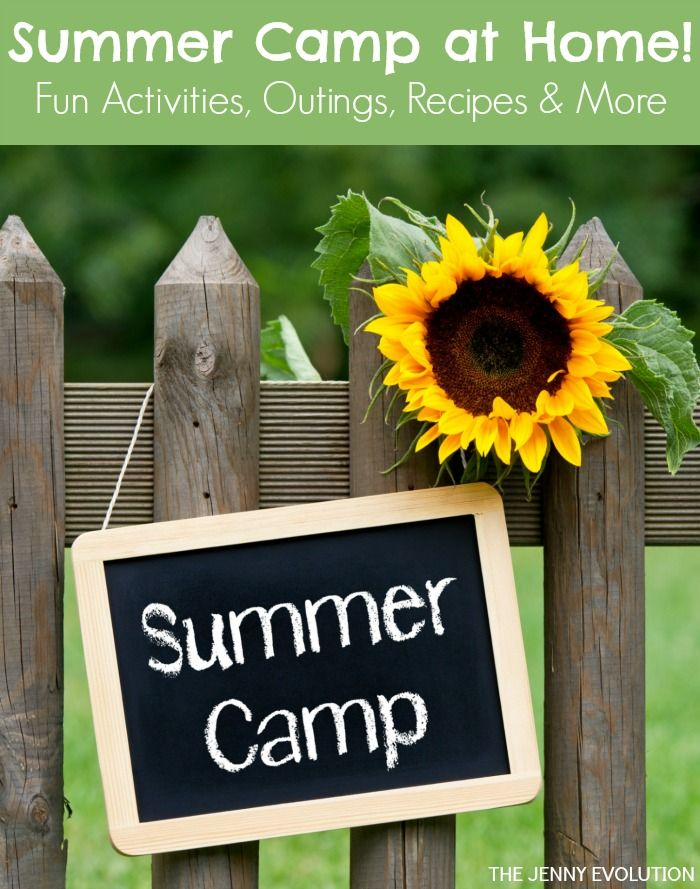 Summer Camp at Home - Fun Activities, Outings, Recipes and More