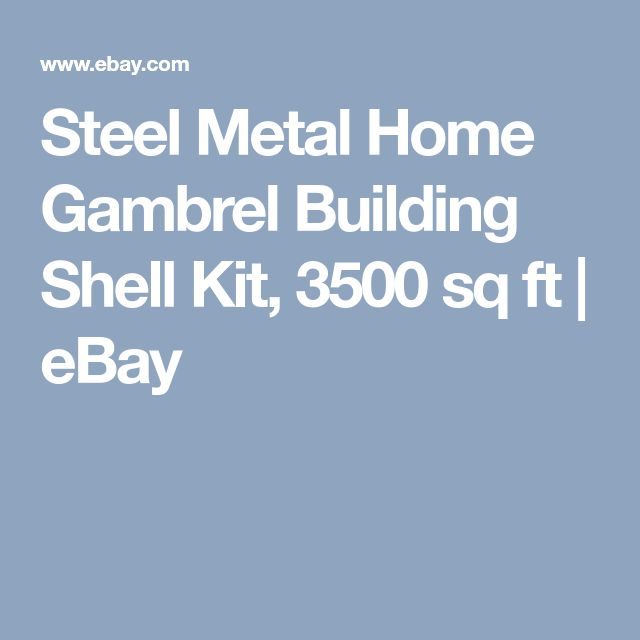 Best 25 metal home kits ideas on pinterest metal for Steel metal home gambrel building kit 3500 sq ft