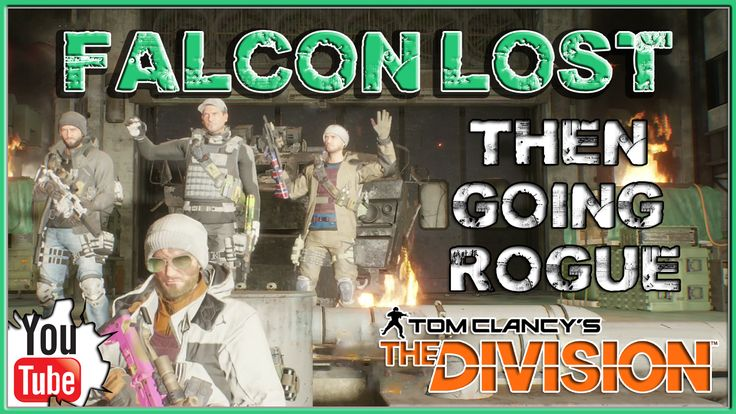 The Division Falcon Lost Then Going Rogue http://onlinetoughguys.com/the-division-falcon-lost-then-going-rogue/ https://www.youtube.com/watch?v=oMxEbj0zf1U #TheDivision #Division