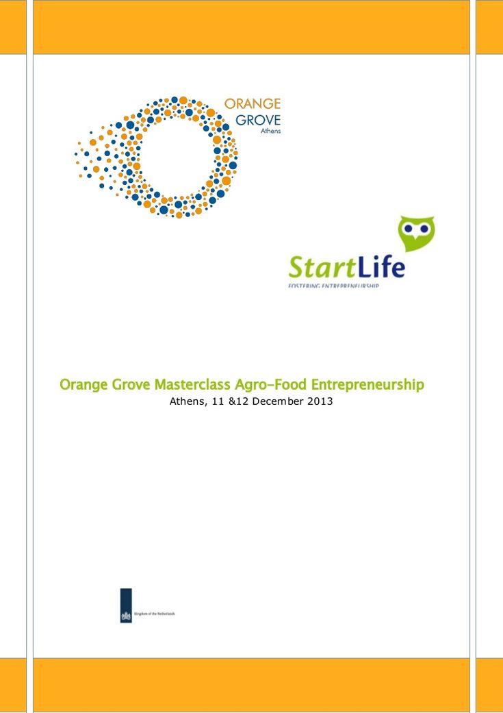 Orange Grove Masterclass Agro-Food Entrepreneurship Athens, 11 &12 December 2013