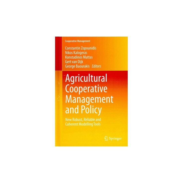 Agricultural Cooperative Management and Policy (Hardcover)