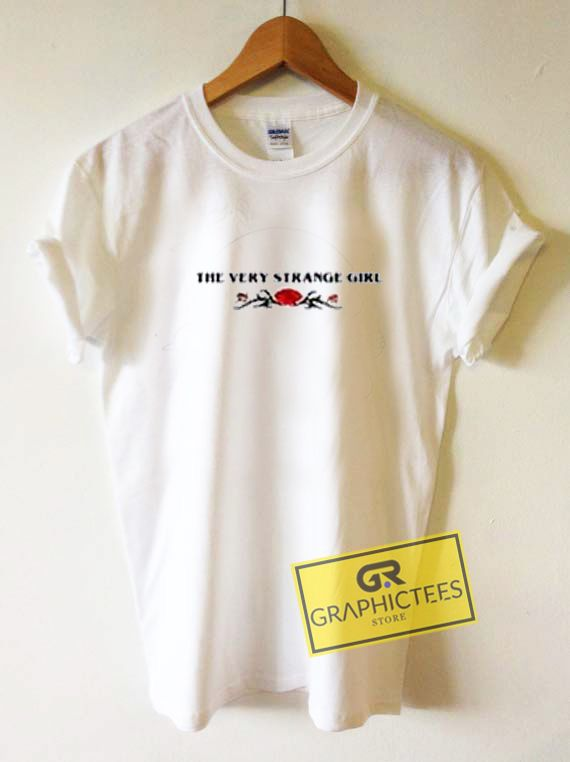 920a0a8d The Very Strange Girl Graphic Tees Shirts //Price: $13.50 // #graphic tees  for men