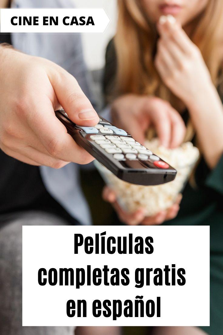 Peliculas Completas Gratis En Espanol Los Mejores Sitios Para Ver Cine Online Movie Talk Spanish Movies Movies To Watch