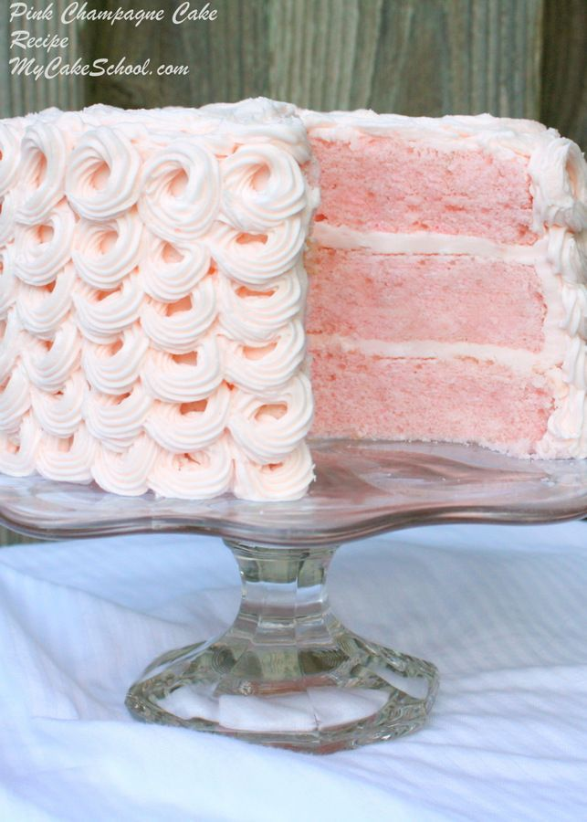 Pink Champagne Cake....This cake is perfect anytime you want to celebrate, especially birthdays!