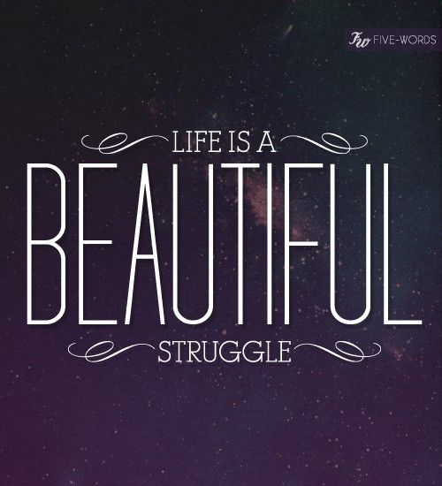 struggle leads to beauty: Design Inspiration, Good Quotes, Beautiful Struggling, Writing Quotes, Art Prints, Graphics Design, A Tattoo, Typography Art, True Stories