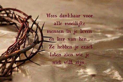Wees dankbaar voor alle moeilijke mensen in je leven ...
