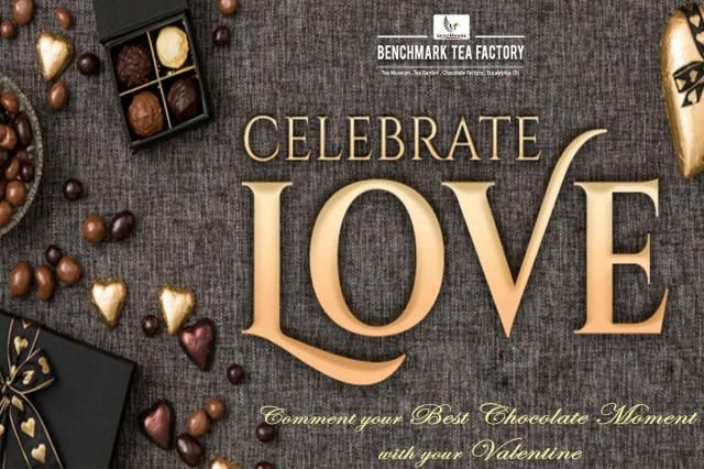 Celebrate Love Comment your best chocolate moment with your #Valentine Brewed with love @ #BenchmarkTeaFactory, Tea Museum, Tea Garden, Chocolate Factory & Eucalyptus Oil Melkodupmund, Ooty The Nilgiris- 643 002 Phone:7667067374.