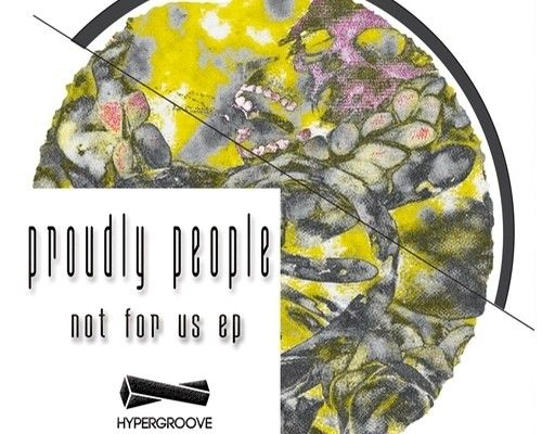 Proudly People – Not For Us EP