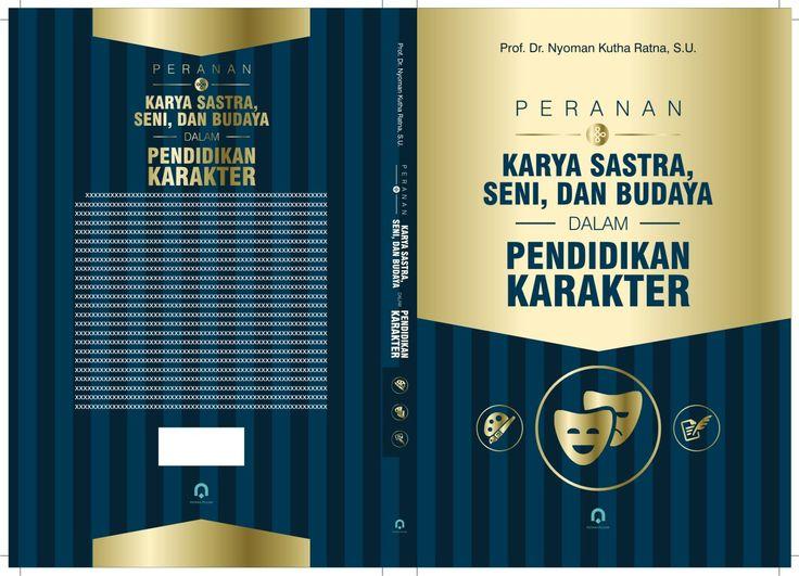 cover PERANAN KARYA SASTRA, SENI, DAN BUDAYA dalam PENDIDIKAN KARAKTER2  #pustaka pelajar #digiart-jogja