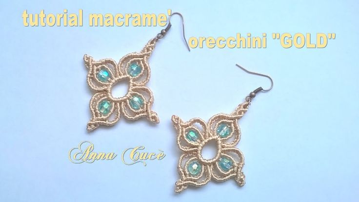 "Tutorial macramè orecchini ""Gold""/ Tutorial macramè earrings ""Gold""/ Diy..."