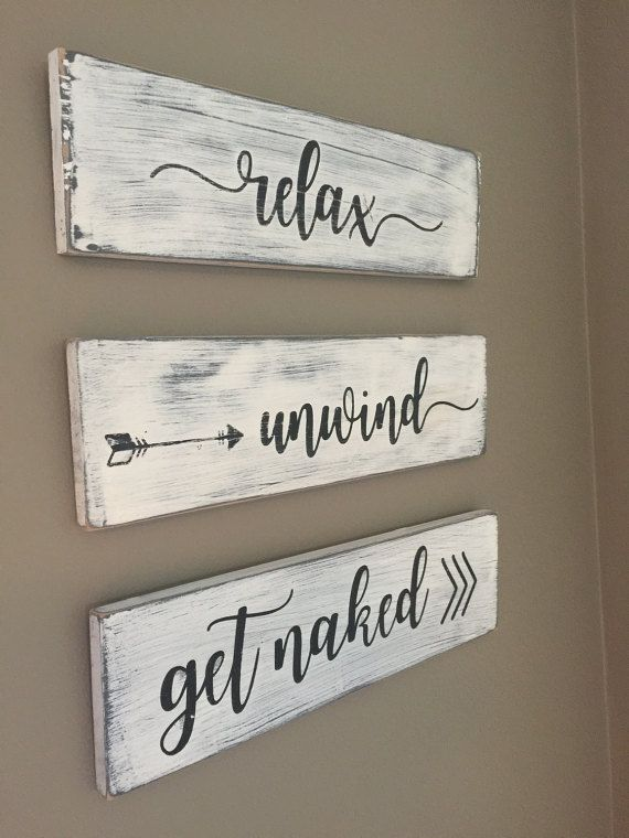 Bathroom Decor Relax Unwind Get Naked Wood Signs Rustic