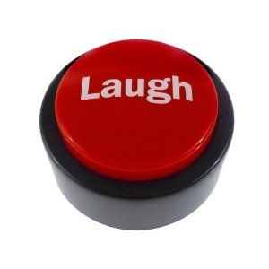 Laugh Sound Button by CleggPromo. $5.99. They say laughter is the best medicine and you can dispense a healing dose of it any time of the day or night with the Laugh Sound Button. Just press the big, red button to hear the hilarity!