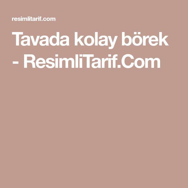 Tavada kolay börek - ResimliTarif.Com