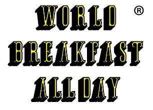 WORLD BREAKFAST ALLDAY