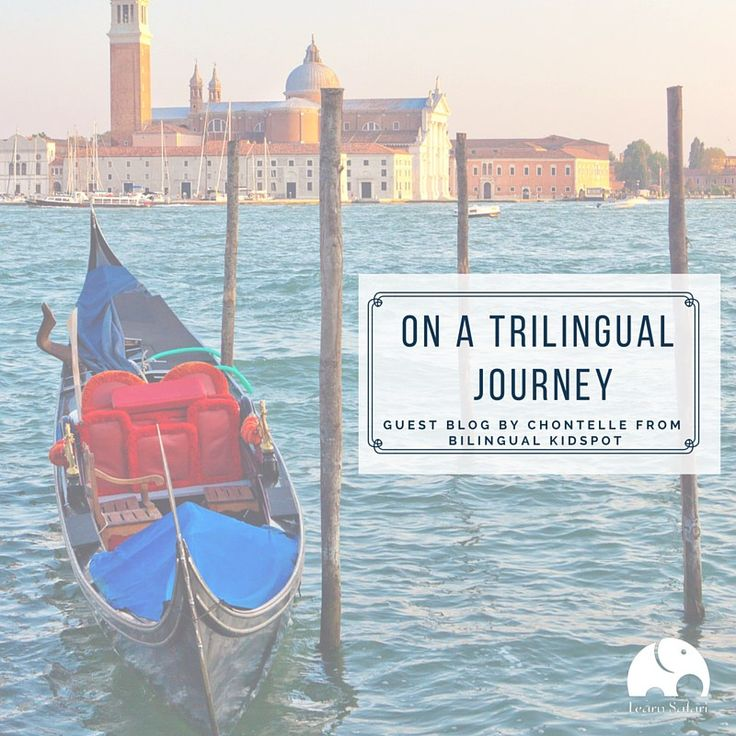 On a Trilingual Journey – Teaching my Children English, Italian, and Spanish