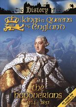 The Kings and Queens of England: the hanoverians (1994). SInopse: Dende Jorge I ata a ascensión o trono da raiña Victoria en 1837, a casa de Hannover abrangueu un periodo de reinado de 123 anos. Un periodo bastante estable con cino reis, sendo un deles, Jorge III o uqe ostenta o reinado mais longo da historia britanica. SIGNATURA: DVD-IN-222