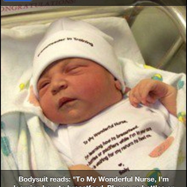 """For my next baby   Bodysuit reads """"To my wonderful nurse, I'm learning how to breast feed. Please no bottles or pacifiers while I'm in your care. Mommy is waiting for my return to feed me. <3 Baby."""" The hat says """"Breastfeeder in training"""""""