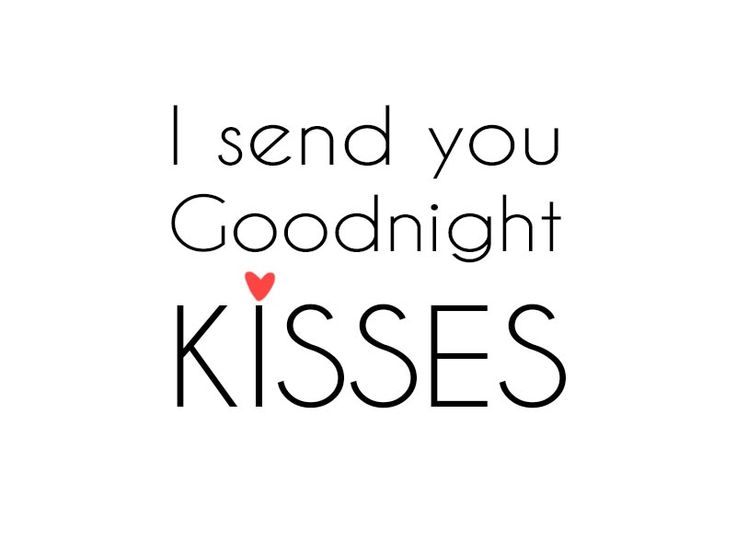 XOXOXOXO!!! Good night! Please come visit me in my dreams... I miss you