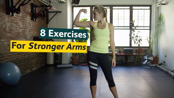 how to make my arms stronger