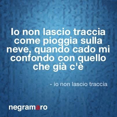 #negramaro #negramaroquotes #quotes #iononlasciotraccia #casa69