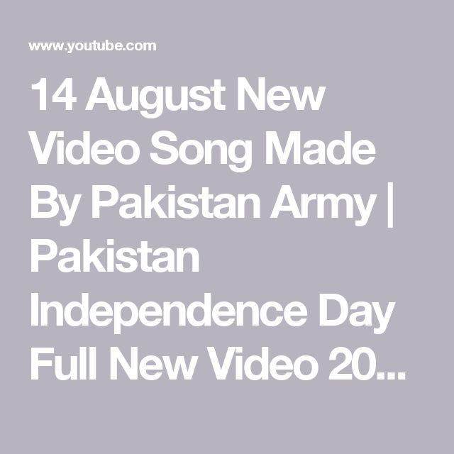 14 August New Video Song Made By Pakistan Army | Pakistan Independence Day Full New Video 2016 - YouTube