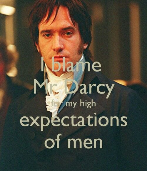 HAHAH! SOOOO TRUE! If any guys are actually smart, they'd watch Pride and Prejudice. So what it's a chic flick? If they act like Mr. Darcy they'd have a hard time NOT getting a girl. duh. not rocket science.