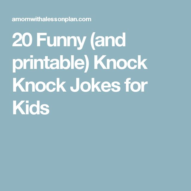 185 best knock knock jokes images on Pinterest Knock knock jokes