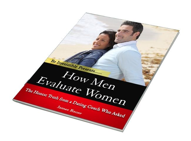 What Men Secretly Want by James Bauer, Dating, Relationship And Romance Expert And Coach, Researcher, Author Of What Men Secretly Want Course And Founder Of Beirresistible.com