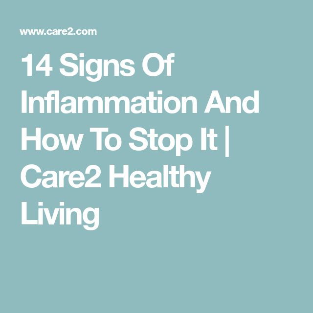 14 Signs Of Inflammation And How To Stop It | Care2 Healthy Living