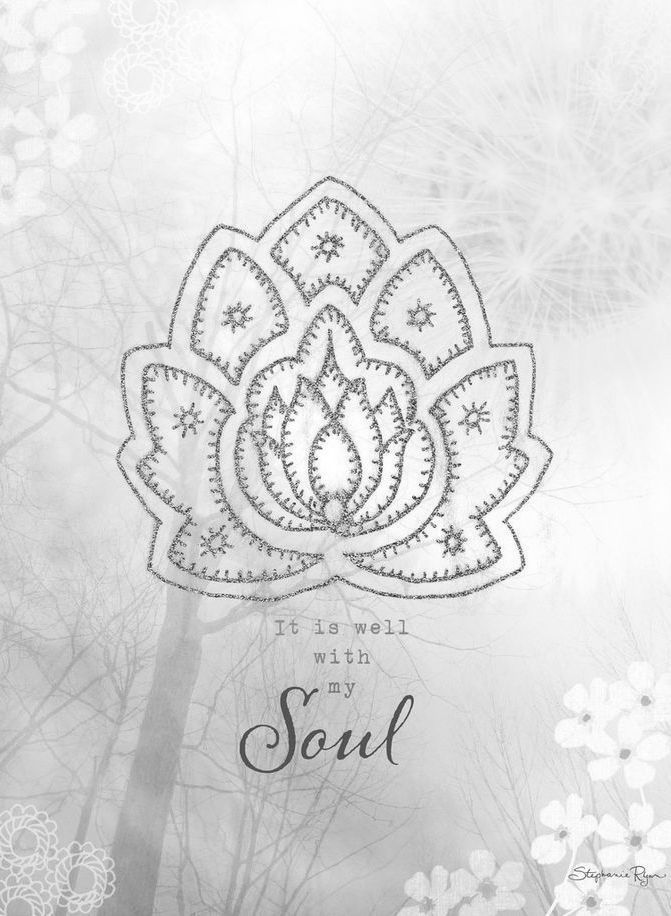 ❤ It is well with my Soul...