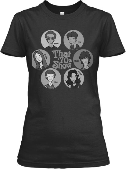 YES REUNION - THAT 70S SHOW Exclusive That 70s Show Merchandise | Teespring