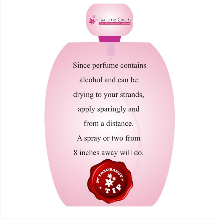 Tips for applying perfume to your hair.